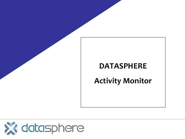 DATASPHERE Activity Monitor