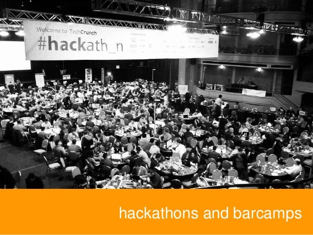 hackathons and barcamps