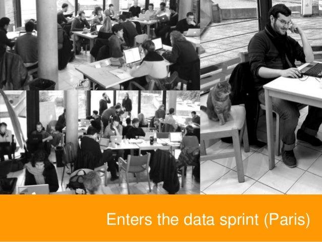 Enters the data sprint (Paris)