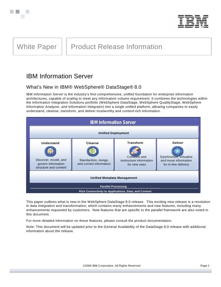 White Paper                     Product Release Information      IBM Information Server   What's New in IBM® WebSphere® Da...