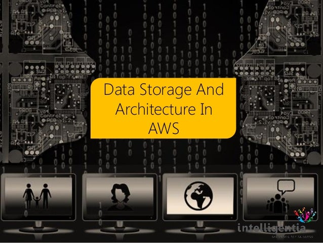 Data Storage And Architecture In AWS
