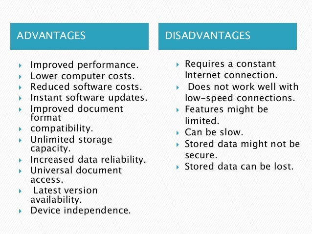 advantages and disadvantages of internet access in present generation 1 answer to give some advantages and disadvantages of combining session layer, presentation layer and application layer of osi model into one single layer internet model.