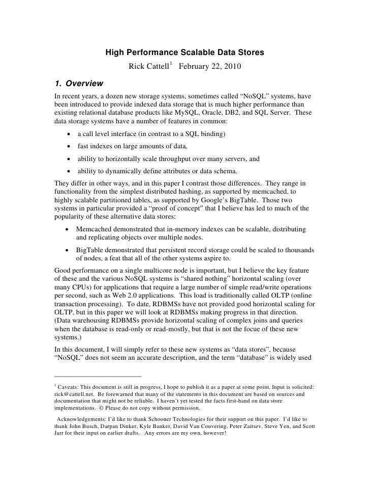 High Performance Scalable Data Stores                                 Rick Cattell 1 February 22, 2010  1. Overview In rec...