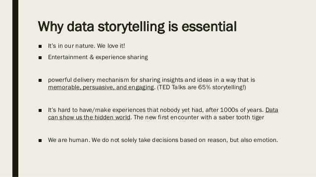 9,5 Tips for Better Data Storytelling ■ Tell an actual (and accurate) story ■ visuals do not equal a narrative ■ Use the 4...