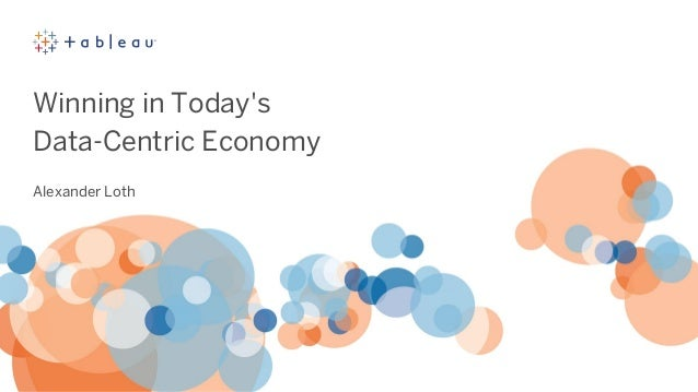 Winning in Today's Data-Centric Economy Alexander Loth
