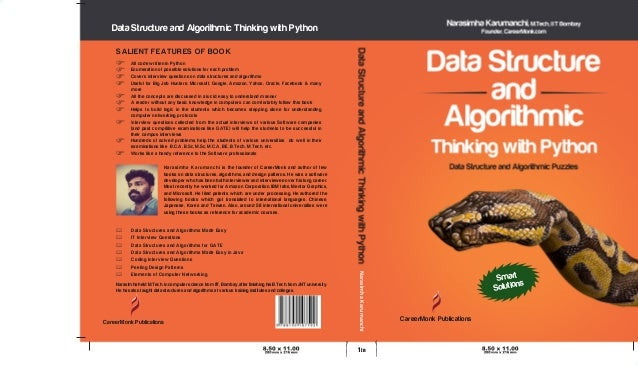 Data Structure and Algorithmic Thinking with Python Narasimha Karumanchi is the founder of CareerMonk and author of few bo...