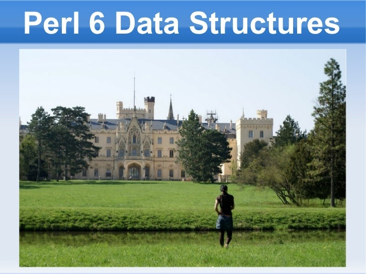 Perl 6 Data Structures