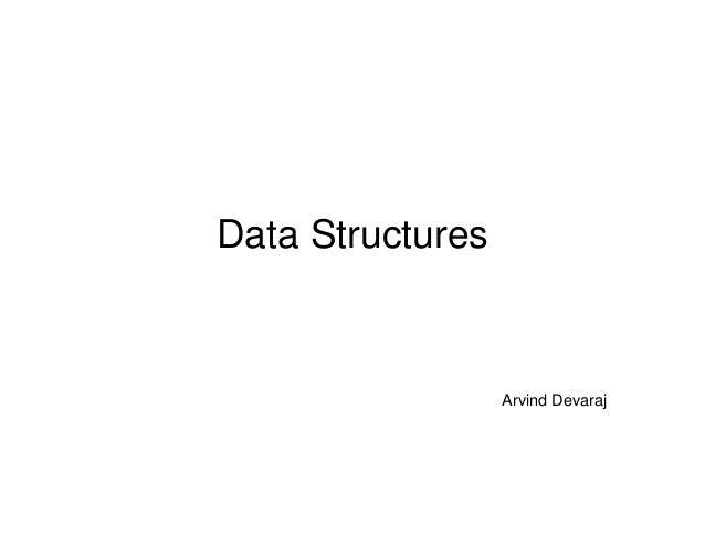 Data Structures Arvind Devaraj