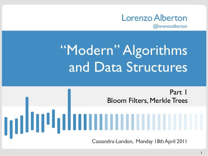 "Lorenzo Alberton                             @lorenzoalberton""Modern"" Algorithms and Data Structures                      ..."