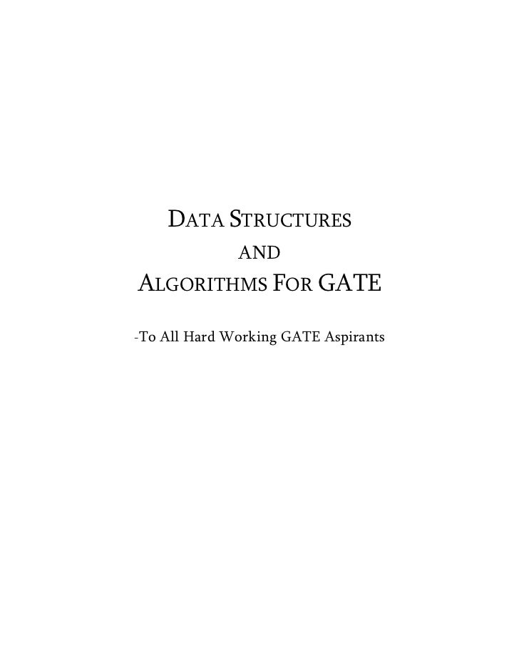 DATA STRUCTURES                ANDALGORITHMS FOR GATE-To   All Hard Working GATE Aspirants