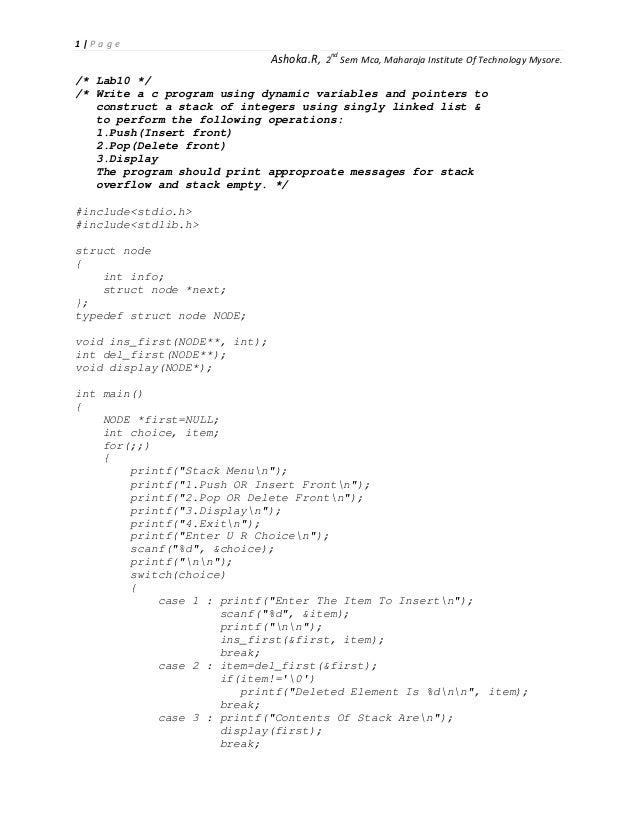 1 P a g e  Ashoka.R, 2nd Sem Mca, Maharaja Institute Of Technology Mysore.  /* Lab10 */ /* Write a c program using dynamic...
