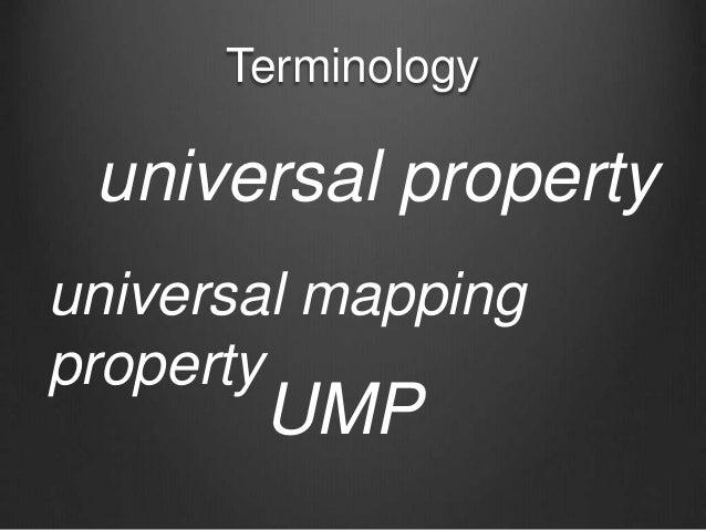 Terminology universal property universal mapping property UMP