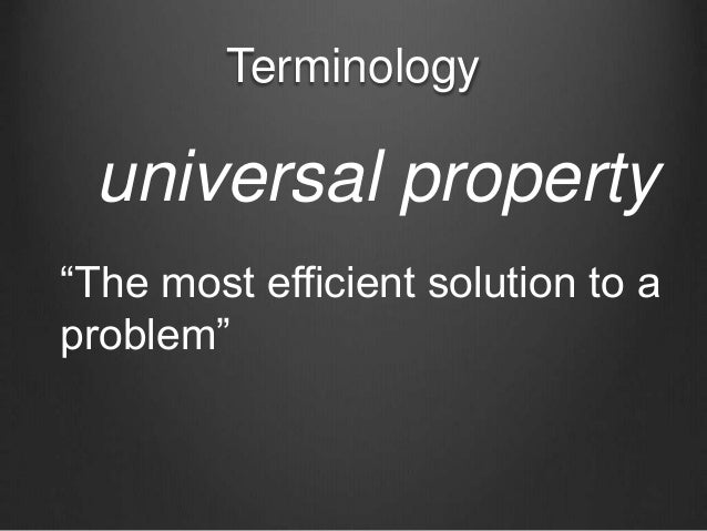 """Terminology universal property """"The most efficient solution to a problem"""""""