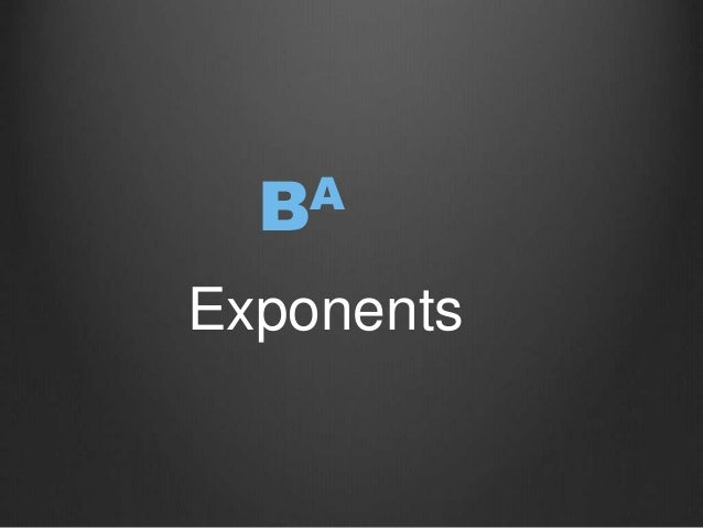 Exponents BA