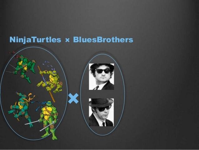 NinjaTurtles × BluesBrothers×