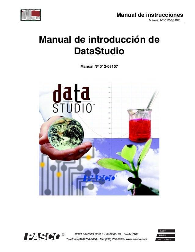 Manual de instrucciones                                     Manual Nº 012-08107Manual de introducción de       DataStudio ...