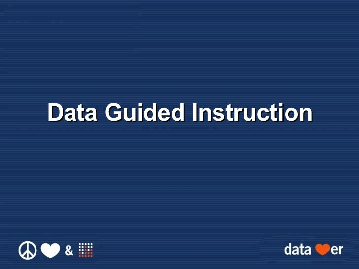 Data Guided Instruction