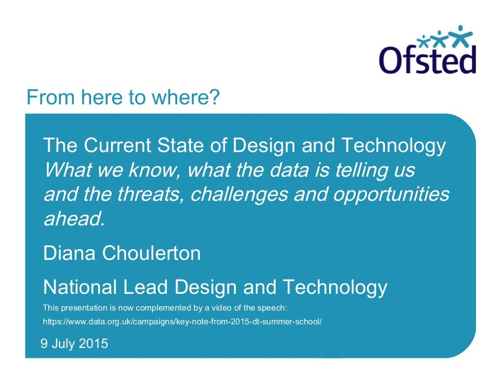 Design and Technology Association (DATA) summer school keynote 2015