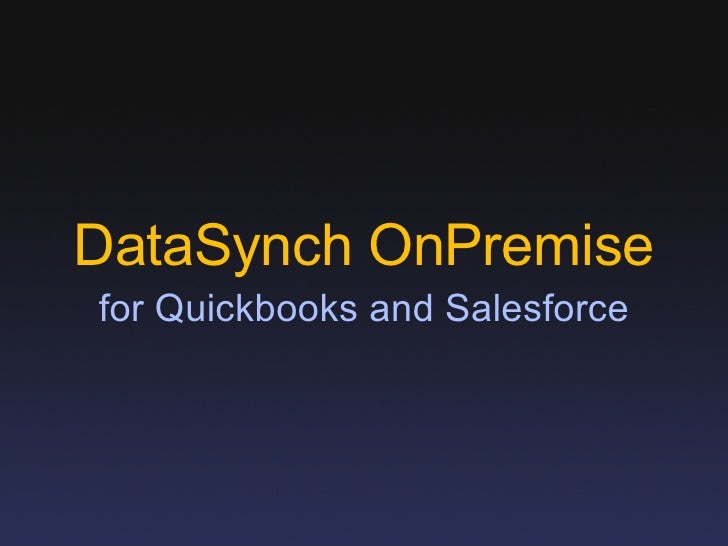 DataSynch OnPremise for Quickbooks and Salesforce