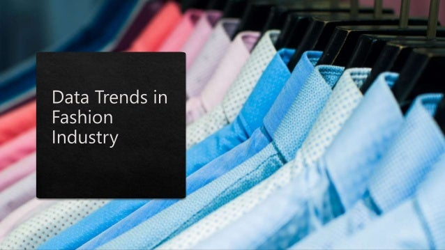 Data Trends in Fashion Industry