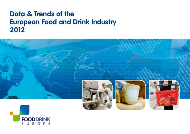 Data & Trends of theEuropean Food and Drink Industry2012