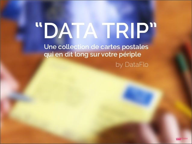 """DATA TRIP"" Une collection de cartes postales qui en dit long sur votre périple  by DataFlo"