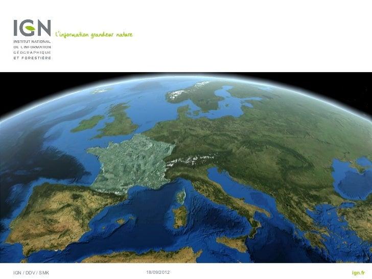 IGN / DDV / SMK   18/09/2012   ign.fr