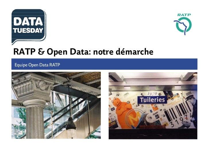 RATP & Open Data: notre démarcheEquipe Open Data RATP