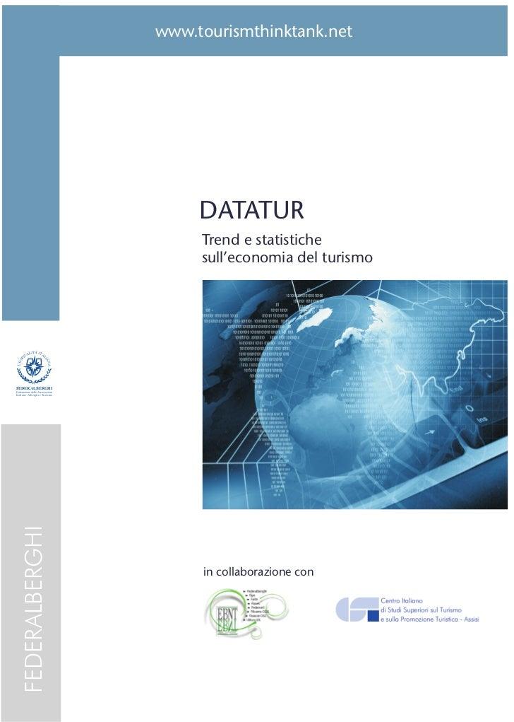 DATATURtrend e statistiche sull'economia           del turismo                        2011                               C...