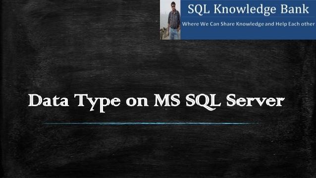 Data Type on MS SQL Server