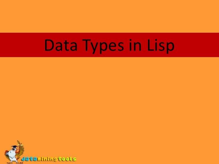 Data Types in Lisp<br />