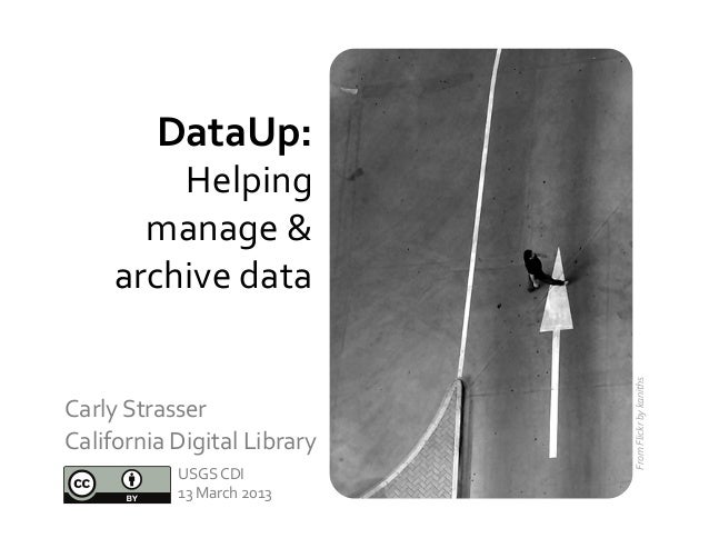 DataUp:             Helping          manage &        archive data                                         ...