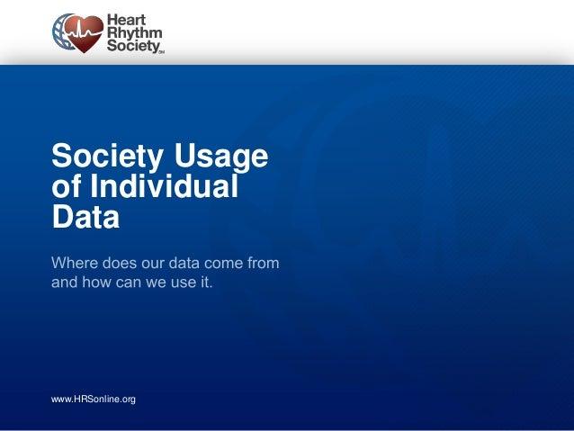 Society Usageof IndividualDatawww.HRSonline.org