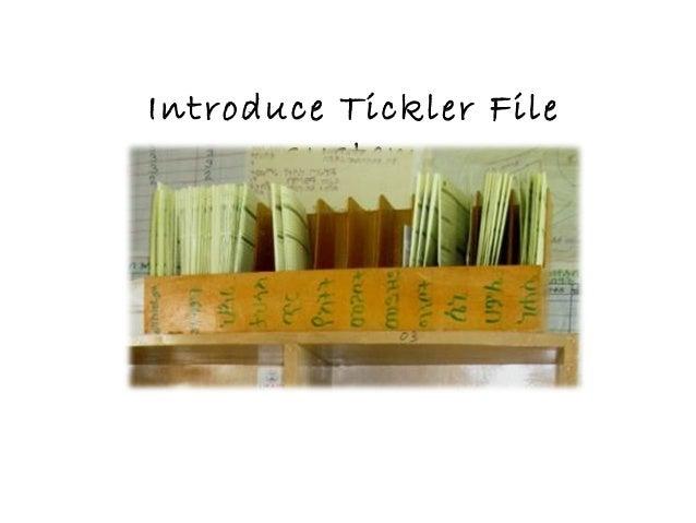Introduce Tickler File system