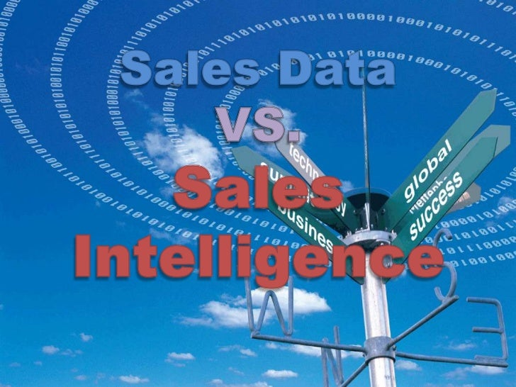 Sales Data VS. Sales Intelligence<br />
