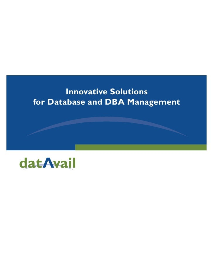 Innovative Solutions for Database and DBA Management