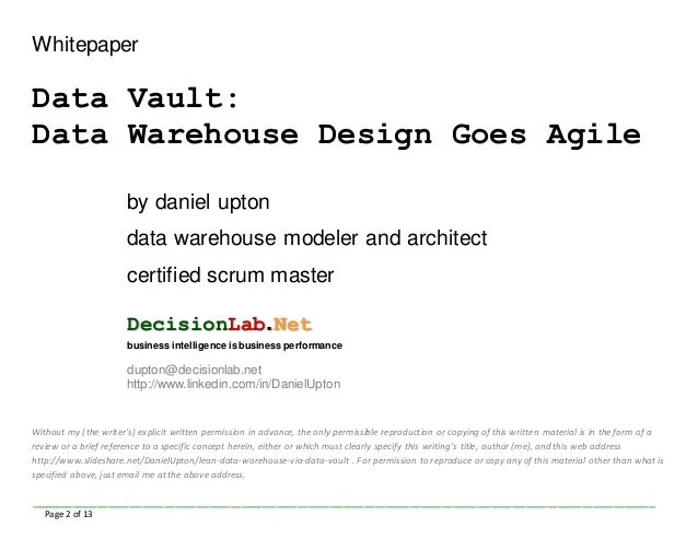Data Vault: Data Warehouse Design Goes Agile Slide 2