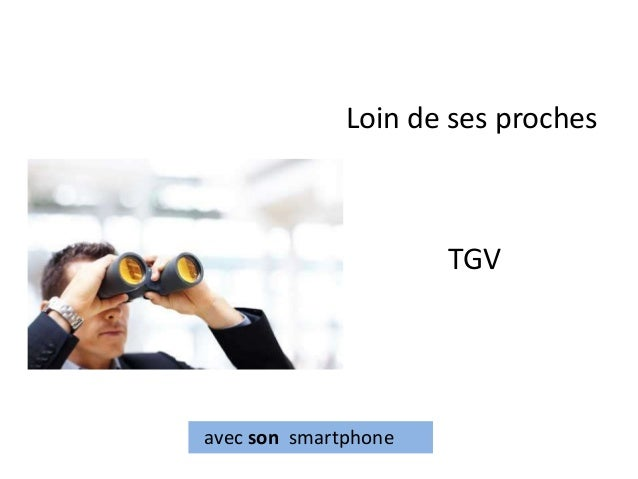 Loin de ses proches  TGV  avec son smartphone