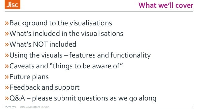 What we'll cover »Background to the visualisations »What's included in the visualisations »What's NOT included »Using the ...