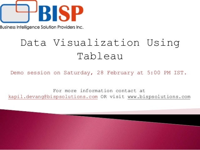 Data Visualization Using Tableau Demo session on Saturday, 28 February at 5:00 PM IST. For more information contact at kap...