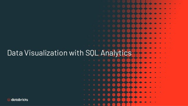 Data Visualization with SQL Analytics