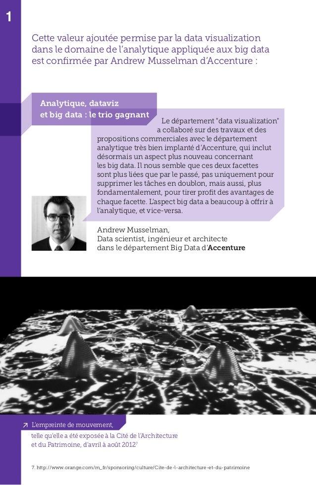 41 Notre démarche de data visualization s'inscrit dans la perspective plus globale des big data. Dans ce contexte, la mise...