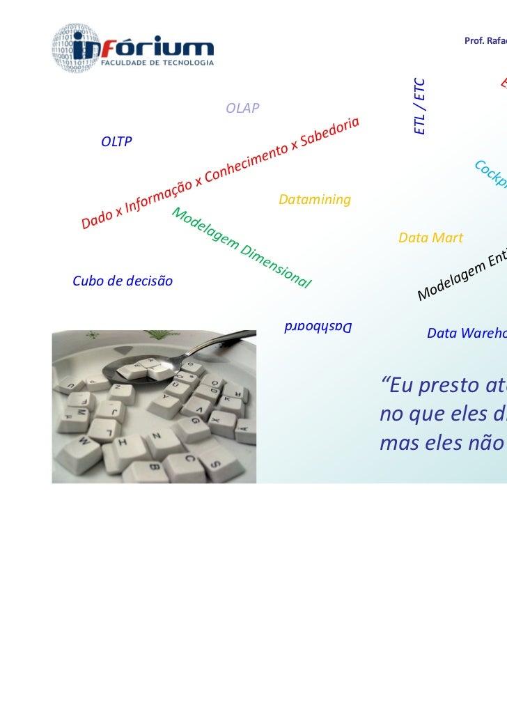 Prof. Rafael Pinheiro – rpinheiro2@gmail.com                                                                              ...