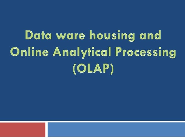 What is Data Warehouse?   A data ware is a  Subject  orient  Integrated  Time variant(historic perspective)  Nonvolat...