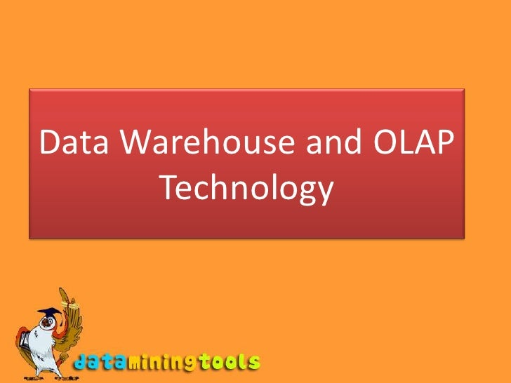 Data Warehouse and OLAP Technology<br />