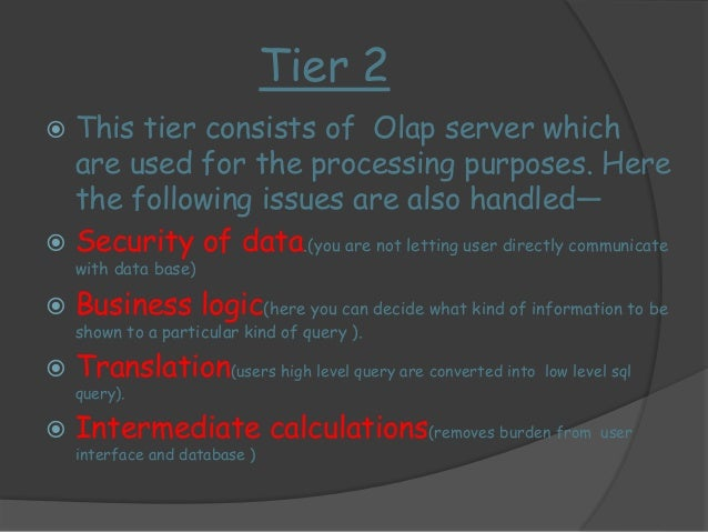 Olap server  Rolap server Molap server  Choose this if space is  important for you  Choose this if time is  important for ...