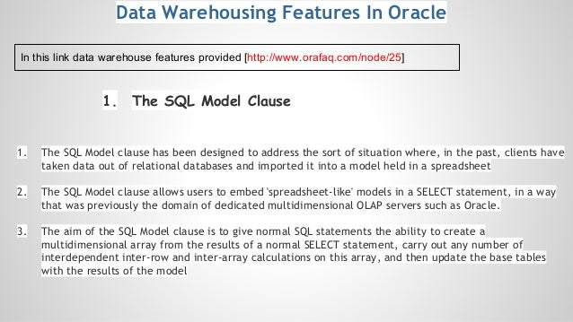 1. The SQL Model Clause 1. The SQL Model clause has been designed to address the sort of situation where, in the past, cli...
