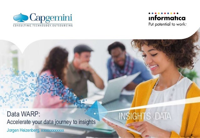 Data WARP: Accelerate your data journey to insights Jorgen Heizenberg, xxxxxxxxxxxx