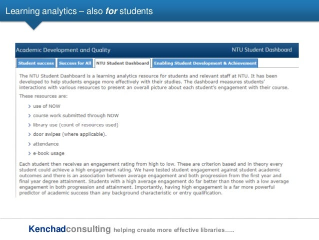 Kenchadconsulting helping create more effective libraries….. Learning analytics – also for students