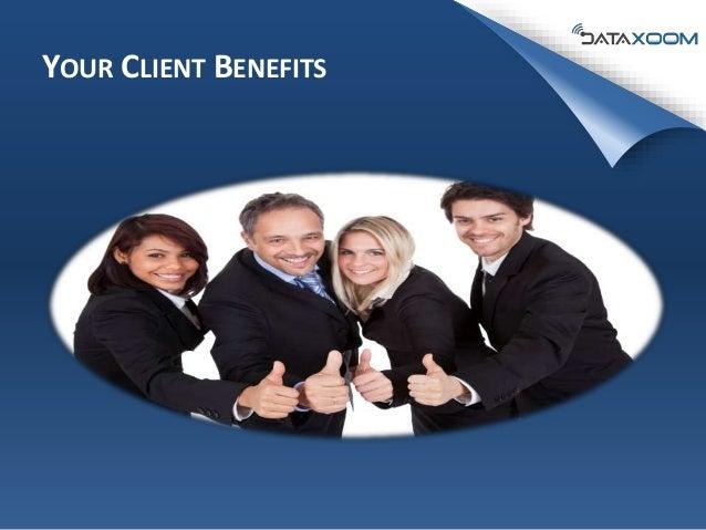YOUR CLIENT BENEFITS